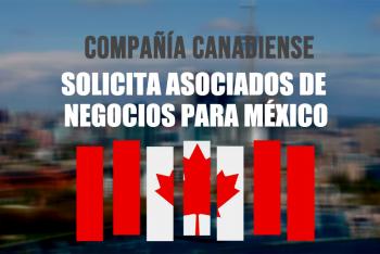 Compañía Canadiense solicita asociados de negocios